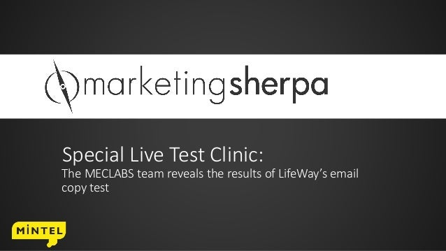 Special Live Test Clinic: The MECLABS team reveals the results of LifeWay's email copy test