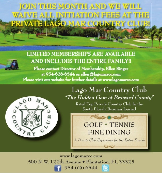 """GOLF * TENNIS FINE DINING A Private Club Experience for the Entire Family Lago Mar Country Club """"The Hidden Gem of Broward..."""