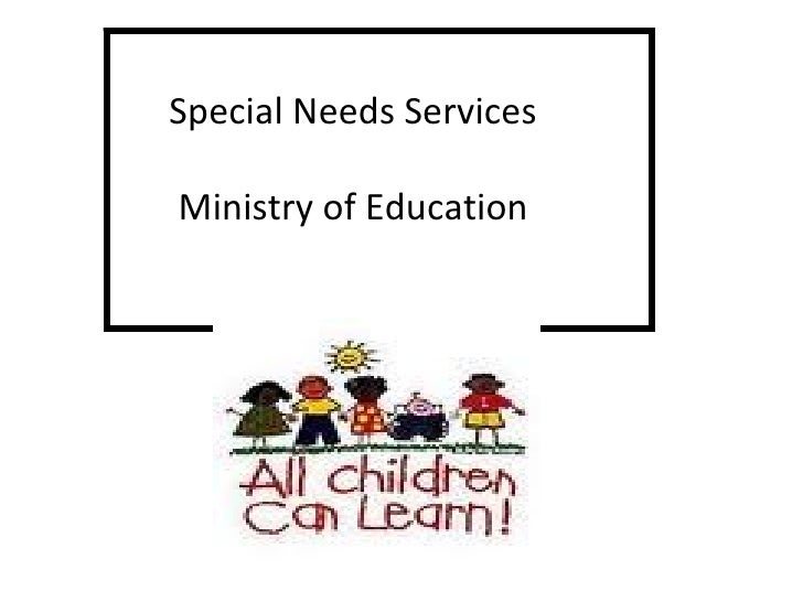 Special Needs Services Ministry of Education