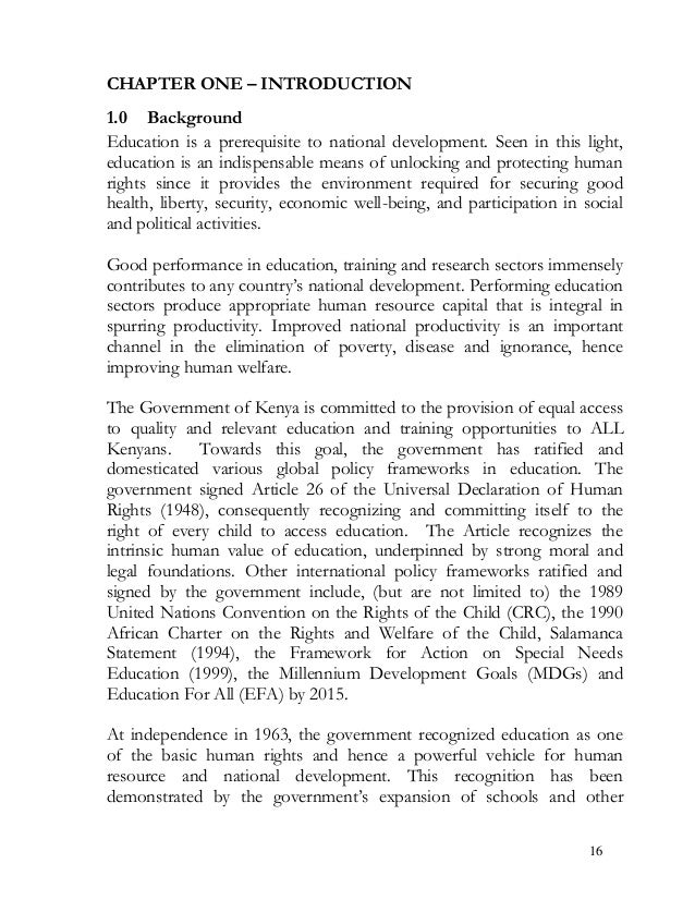 CHAPTER ONE – INTRODUCTION 1.0 Background Education is a prerequisite to national development. Seen in this light, educati...