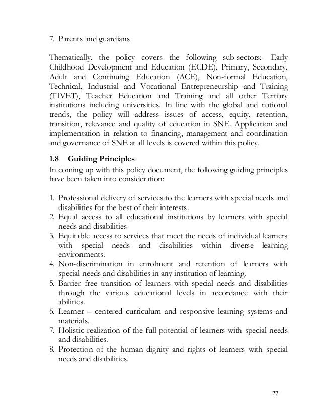 7. Parents and guardians Thematically, the policy covers the following sub-sectors:- Early Childhood Development and Educa...