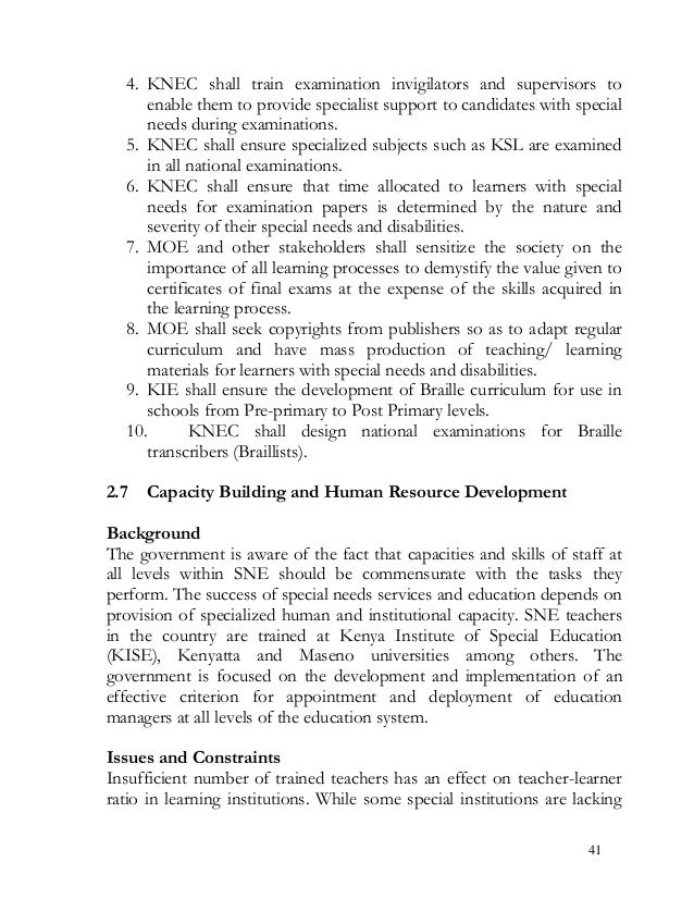 4. KNEC shall train examination invigilators and supervisors to enable them to provide specialist support to candidates wi...