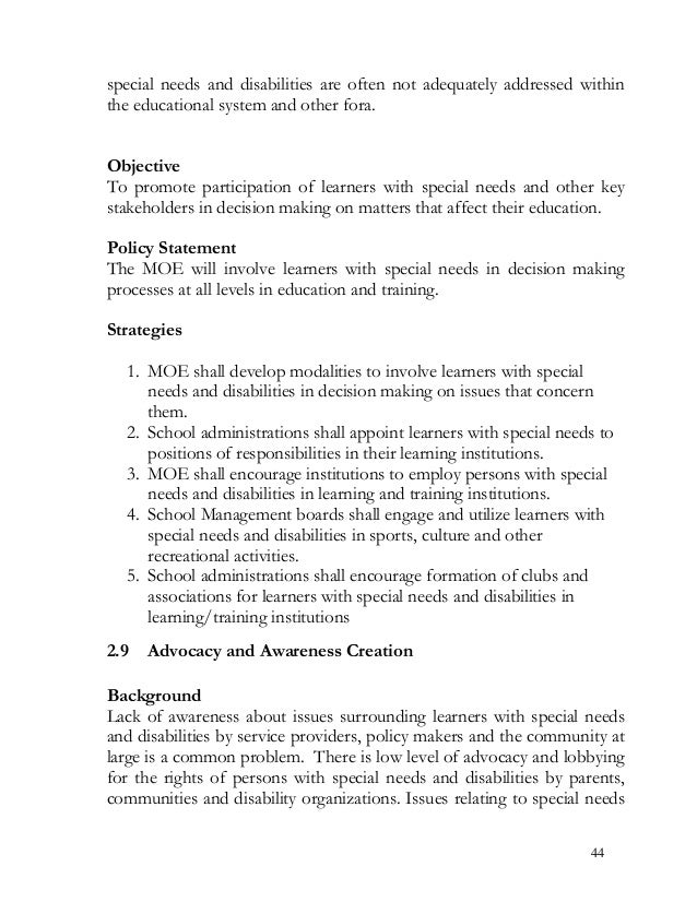special needs and disabilities are often not adequately addressed within the educational system and other fora. Objective ...