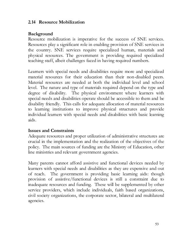 2.14 Resource Mobilization Background Resource mobilization is imperative for the success of SNE services. Resources play ...