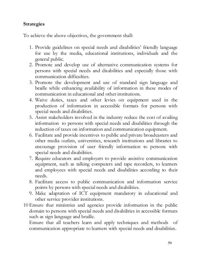 """Strategies To achieve the above objectives, the government shall: 1. Provide guidelines on special needs and disabilities""""..."""