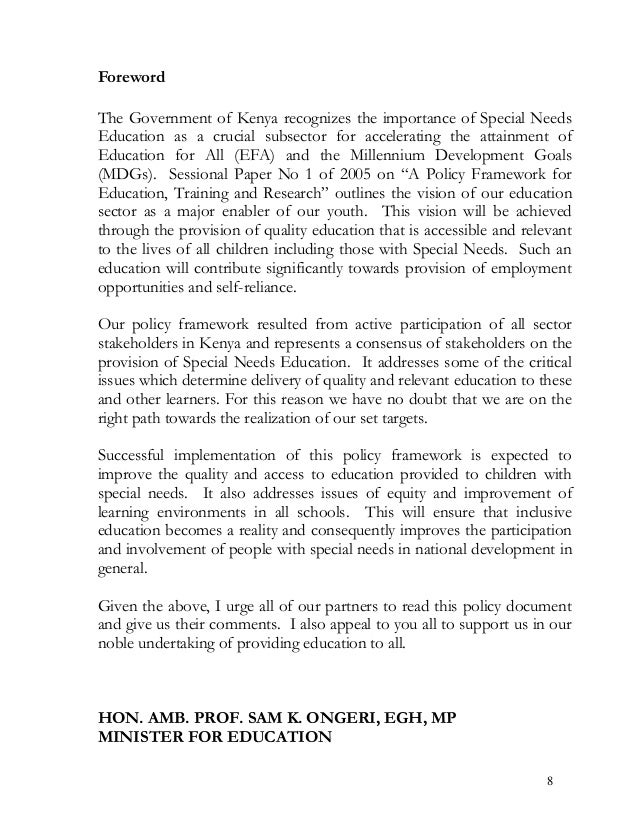 Foreword The Government of Kenya recognizes the importance of Special Needs Education as a crucial subsector for accelerat...