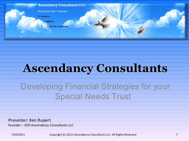 Ascendancy Consultants 7/30/2011 Copyright (C) 2011 Ascendancy Consultants LLC. All Rights Reserved Developing Financial S...