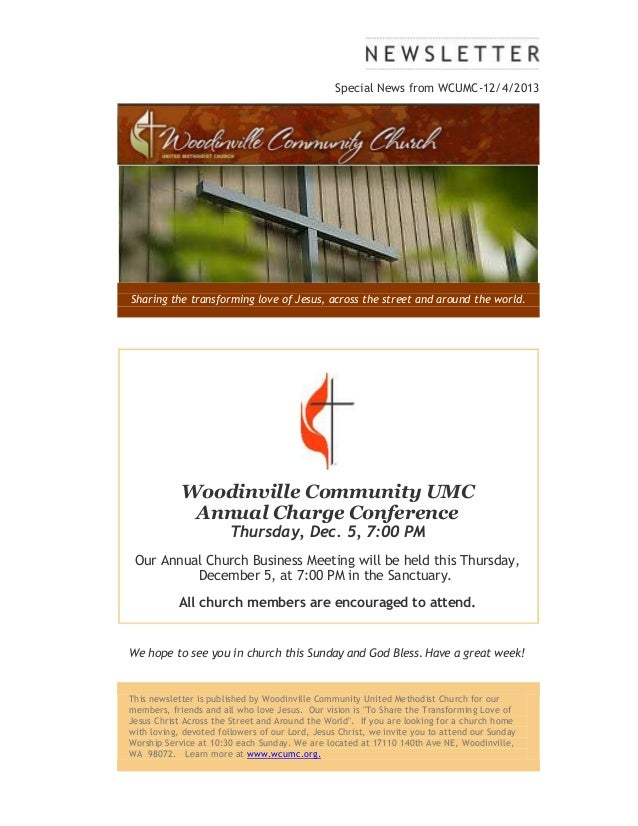 Special News from WCUMC-12/4/2013  Sharing the transforming love of Jesus, across the street and around the world.  Woodin...