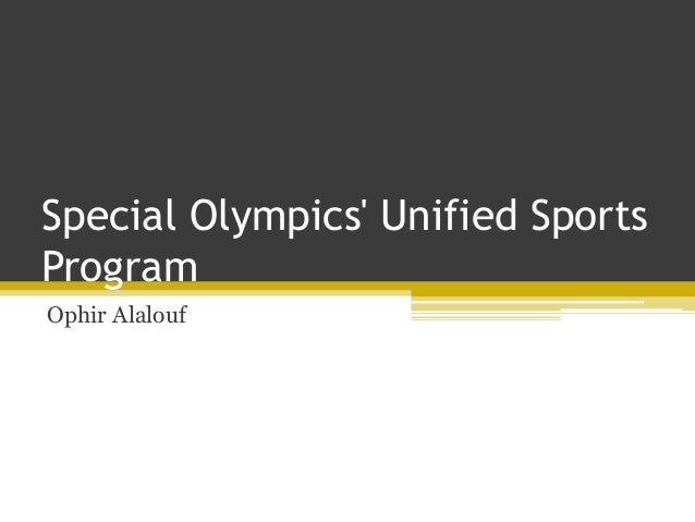 Special Olympics' Unified Sports Program Ophir Alalouf