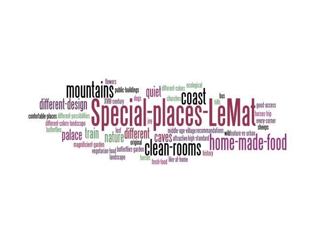 Special places Le Mat...what does it mean?