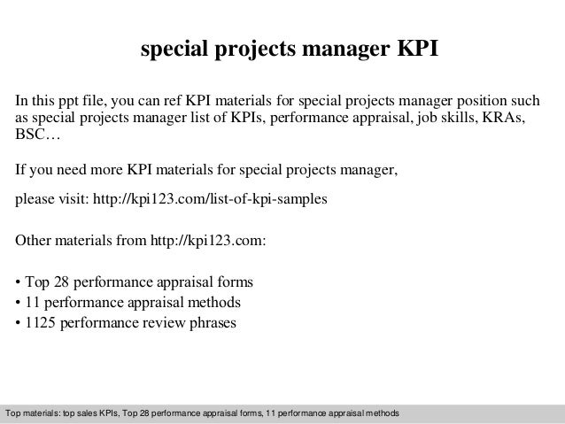 special projects manager KPI  In this ppt file, you can ref KPI materials for special projects manager position such  as s...