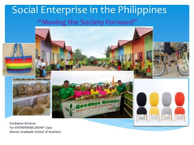 """Social Enterprise in the Philippines """"Moving the Society Forward"""""""