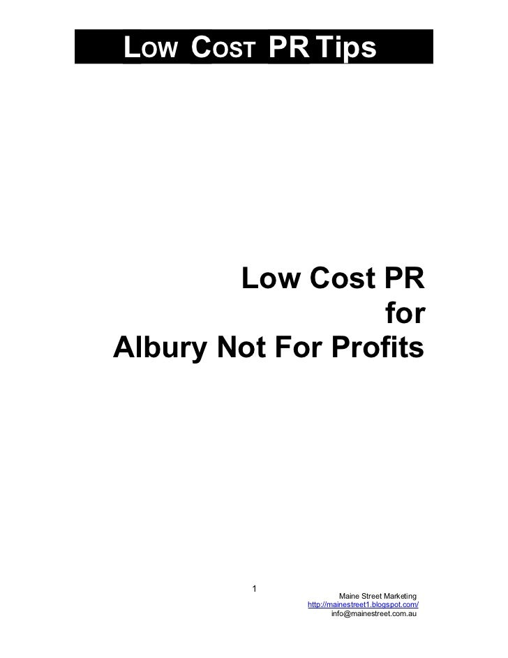 LOW COST PR Tips             Low Cost PR                   for Albury Not For Profits              1                      ...