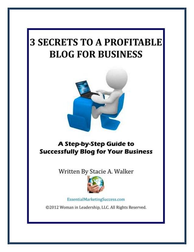 3 Secrets to a Profitable Blog for Business3 Secrets to a Profitable Blog for Business3 Secrets to a Profitable Blog for B...