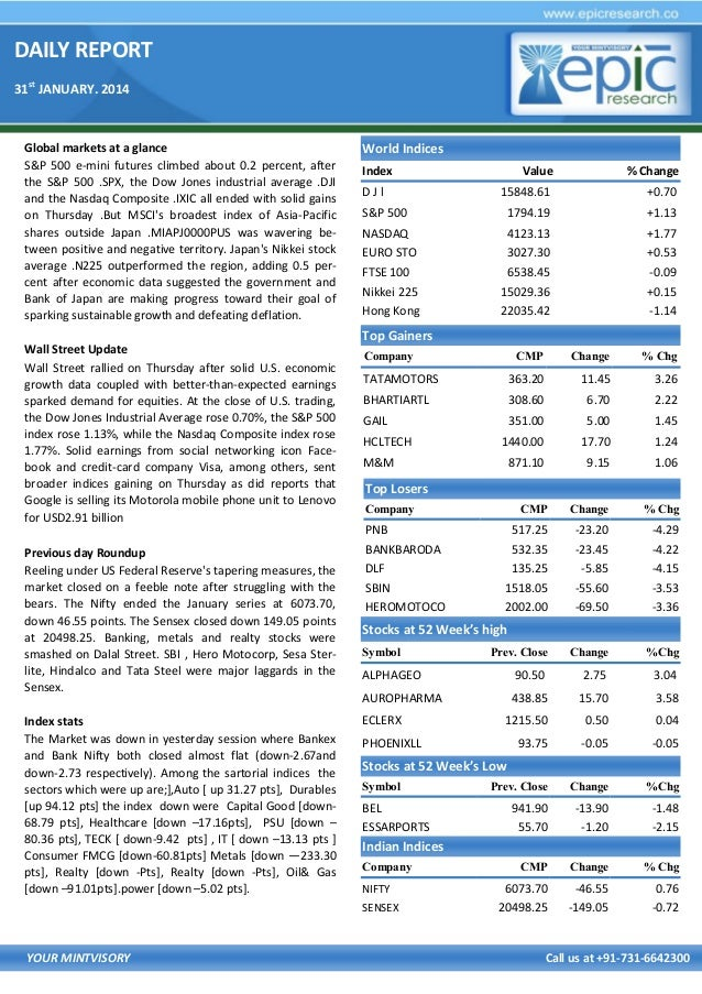 DAILY REPORT 31st JANUARY. 2014  Global markets at a glance S&P 500 e-mini futures climbed about 0.2 percent, after the S&...
