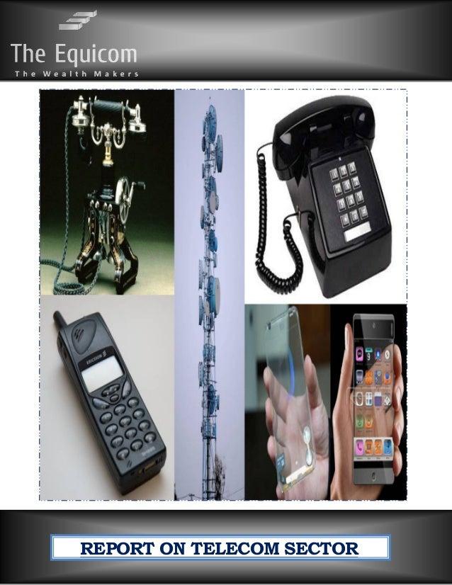 www.TheEquicom.com +919200009266 Page 1 REPORT ON TELECOM SECTOR