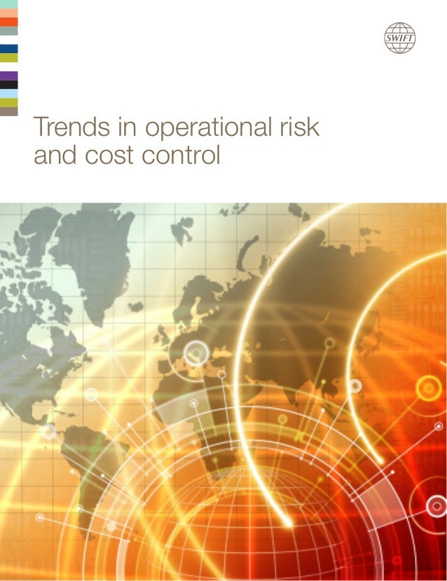 Trends in operational risk and cost control