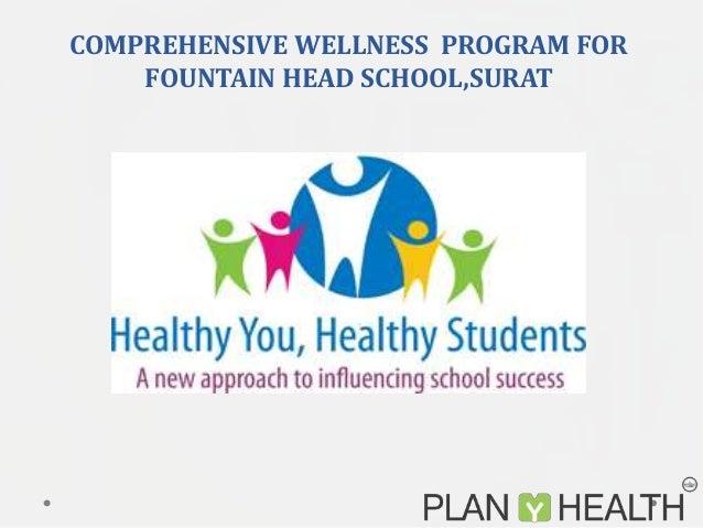 COMPREHENSIVE WELLNESS PROGRAM FOR FOUNTAIN HEAD SCHOOL,SURAT