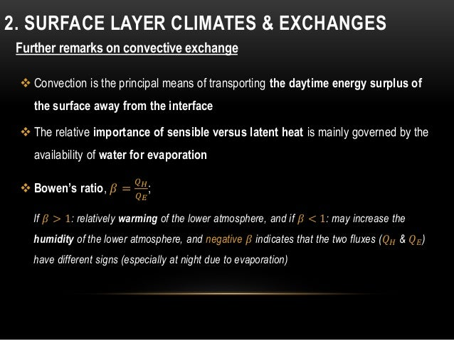  Convection is the principal means of transporting the daytime energy surplus of the surface away from the interface  Th...