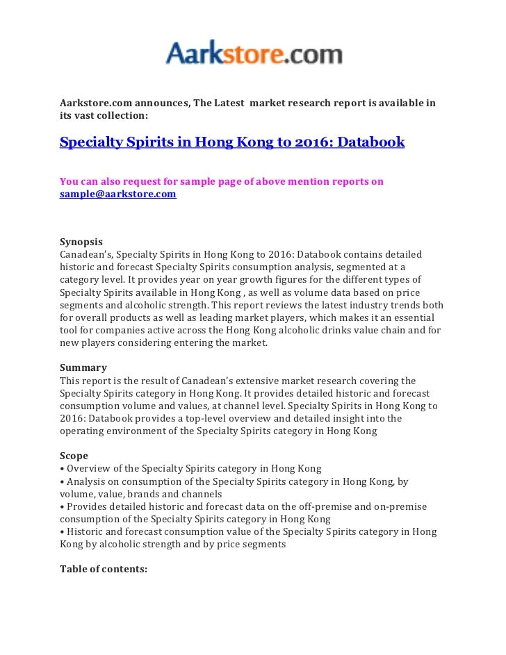 Aarkstore.com announces, The Latest market research report is available inits vast collection:Specialty Spirits in Hong Ko...