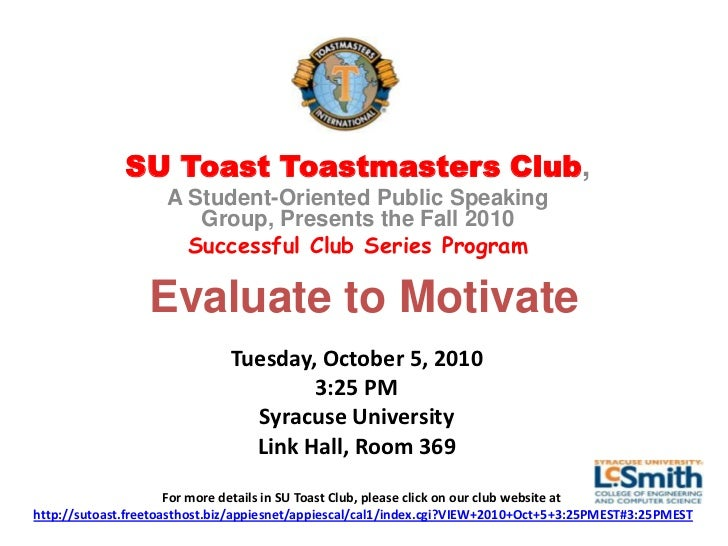 SU Toast Toastmasters Club,                    A Student-Oriented Public Speaking                       Group, Presents th...