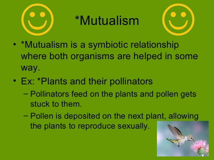 competition and mutualism The architecture of mutualistic networks minimizes competition and r is the mutualism-to-competition mutualism of the fully connected type always.
