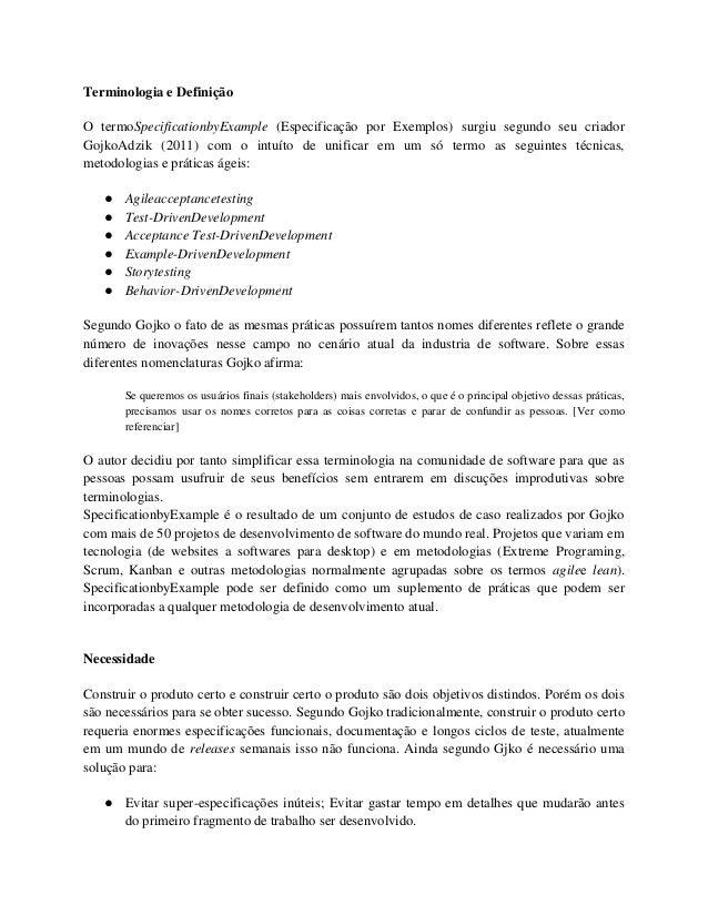 Terminologia e Definição O termoSpecificationbyExample (Especificação por Exemplos) surgiu segundo seu criador GojkoAdzik ...