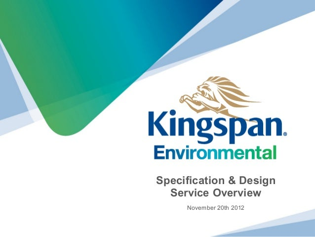 Specification & Design  Service Overview     November 20th 2012
