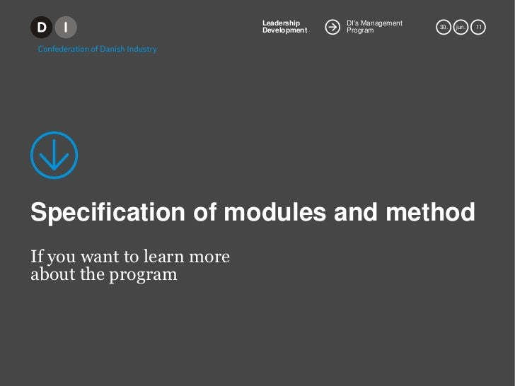 Specification of modules and method<br />If youwant to learn more about the program<br />