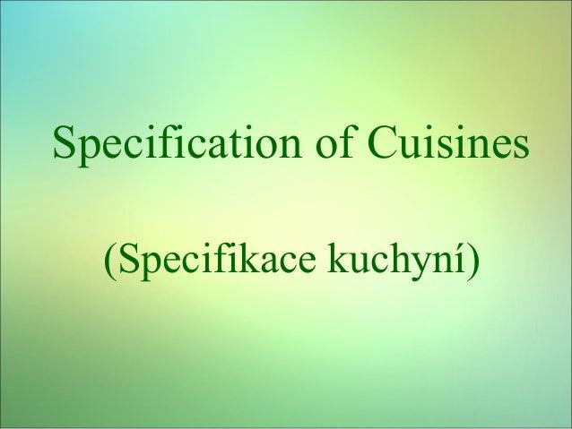 Specification of Cuisines (Specifikace kuchyní)