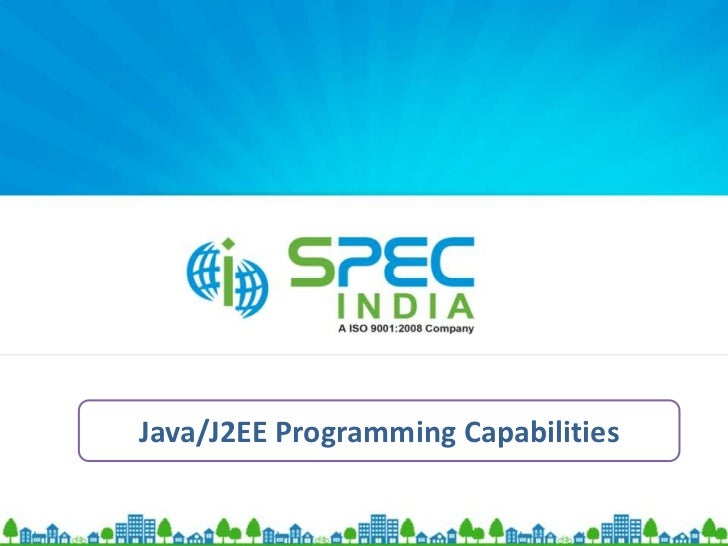 Java Projects Case StudiesJava/J2EE Programming Capabilities