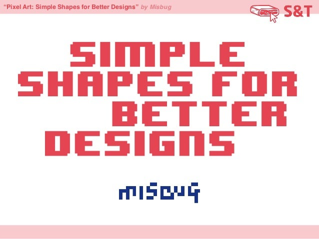 """""""Pixel Art: Simple Shapes for Better Designs"""" by Misbug"""