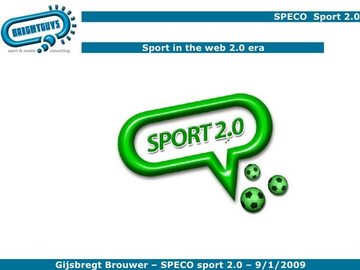 SPECO  Sport 2.0 Sport in the web 2.0 era