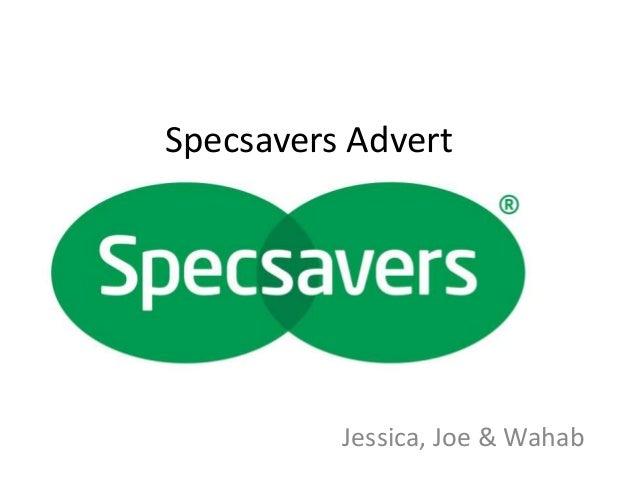 specsavers advert presentation specsavers advert jessica joe wahab