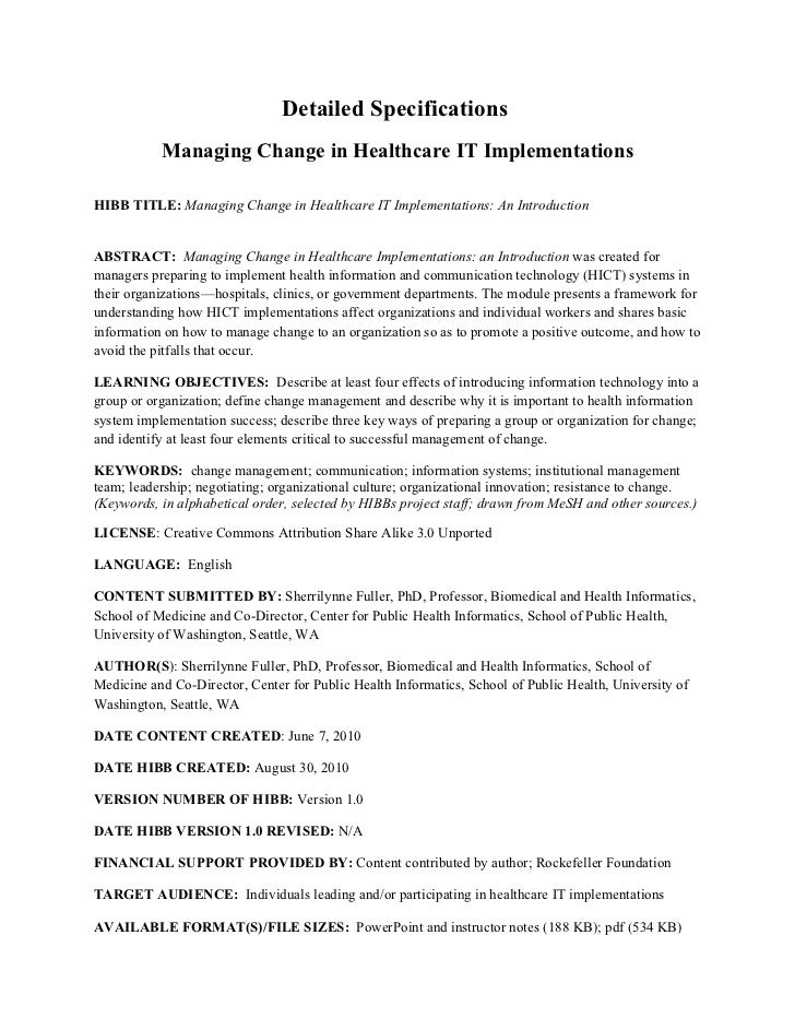 Detailed Specifications           Managing Change in Healthcare IT ImplementationsHIBB TITLE: Managing Change in Healthcar...