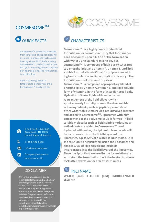 COSMESOMETM  CHARACTERISTICS  CosmesomeTM is a highly concentrated lipid  formulation for cosmetic industry that forms nan...