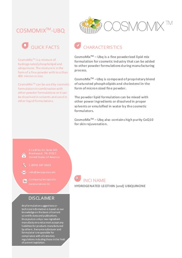 COSMOMIXTM-UBQ  CHARACTERISTICS  CosmoMixTM – Ubq is a fine powderized lipid mix  formulation for cosmetic industry that c...