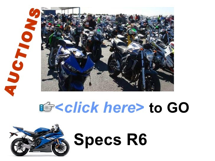 S  ION CT AU              <click here> to GO             Specs R6