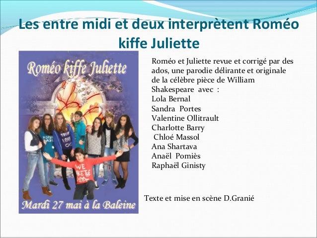 Les entre midi et deux interprètent Roméo kiffe Juliette Roméo et Juliette revue et corrigé par des ados, une parodie déli...