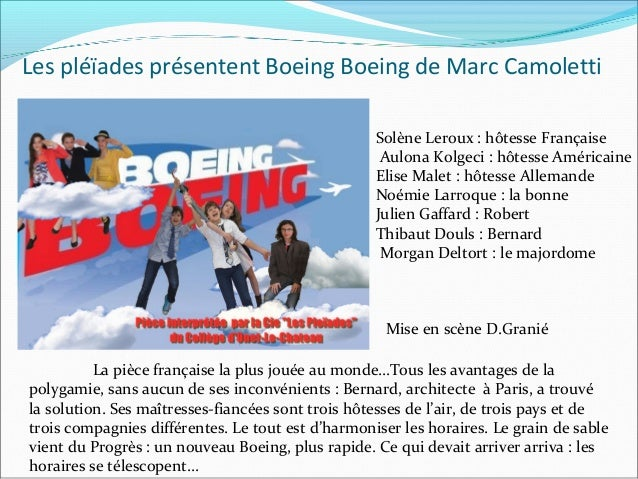 Les pléïades présentent Boeing Boeing de Marc Camoletti Solène Leroux : hôtesse Française Aulona Kolgeci : hôtesse América...