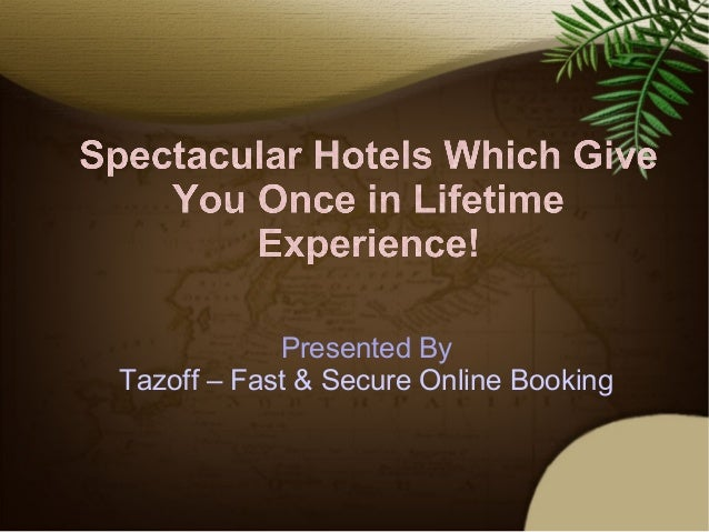 Presented By Tazoff – Fast & Secure Online Booking