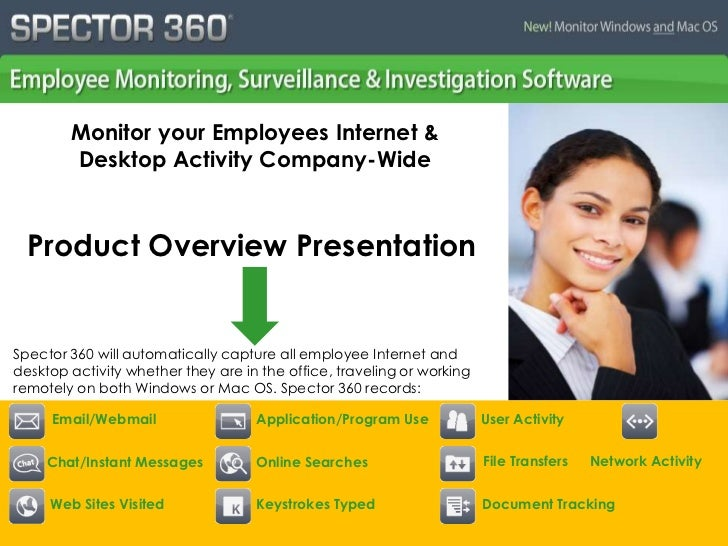 Monitor your Employees Internet & Desktop Activity Company-Wide<br />Product Overview Presentation<br />Spector 360 will a...
