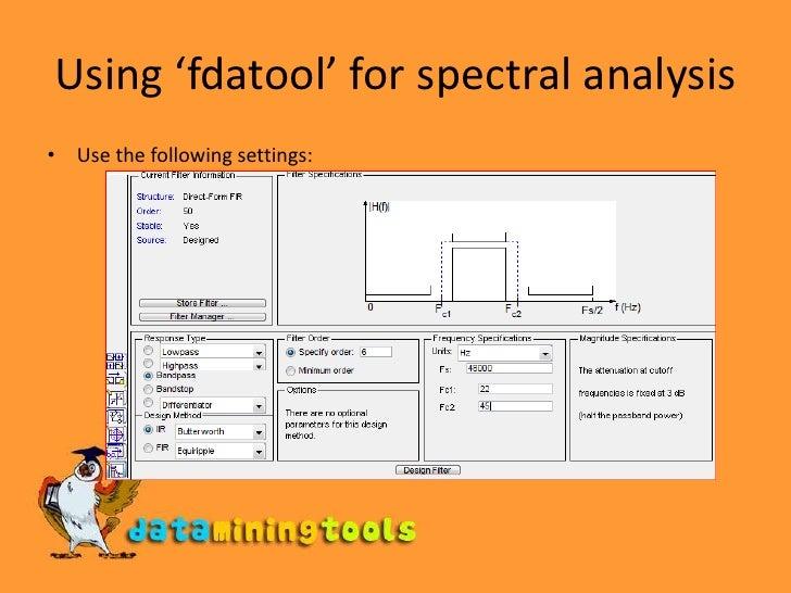 Matlab: Spectral Analysis, Fourier Analysis, Filterbank Analysis