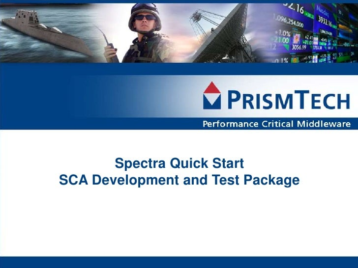 Spectra Quick StartSCA Development and Test Package