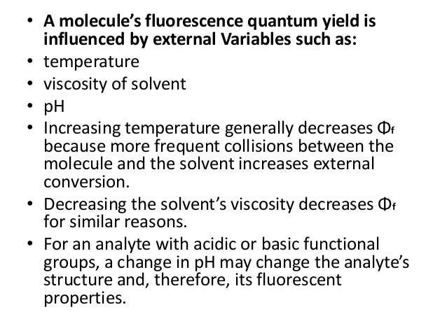 • At low concentrations of fluorophore, the fluorescence intensity of a sample is essentially linearly proportional to con...