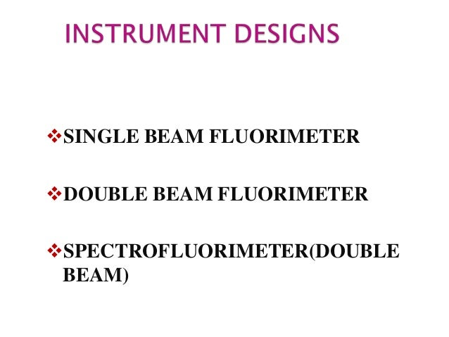 Similar to single beam instrument. Two incident beams from light source pass through primary filters separately and fall...