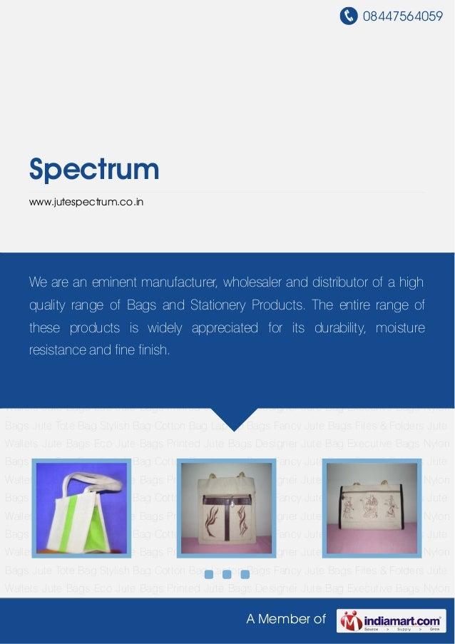 08447564059A Member ofSpectrumwww.jutespectrum.co.inJute Bags Eco Jute Bags Printed Jute Bags Designer Jute Bag Executive ...