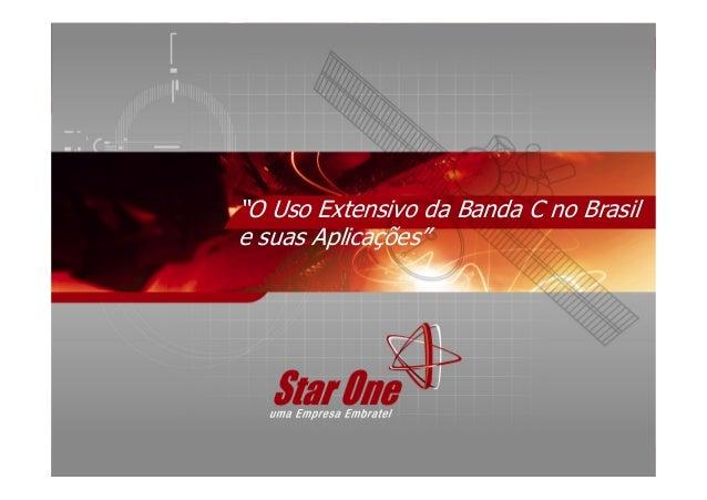 L 1,6 GHz 1,5 GHz S 2,6 GHz 2,5 GHz C 6 GHz 4 GHz X 8 GHz 7 GHz Obs.: - Exclusivo para uso militar. Ku 14 GHz 12/11/10 GHz...