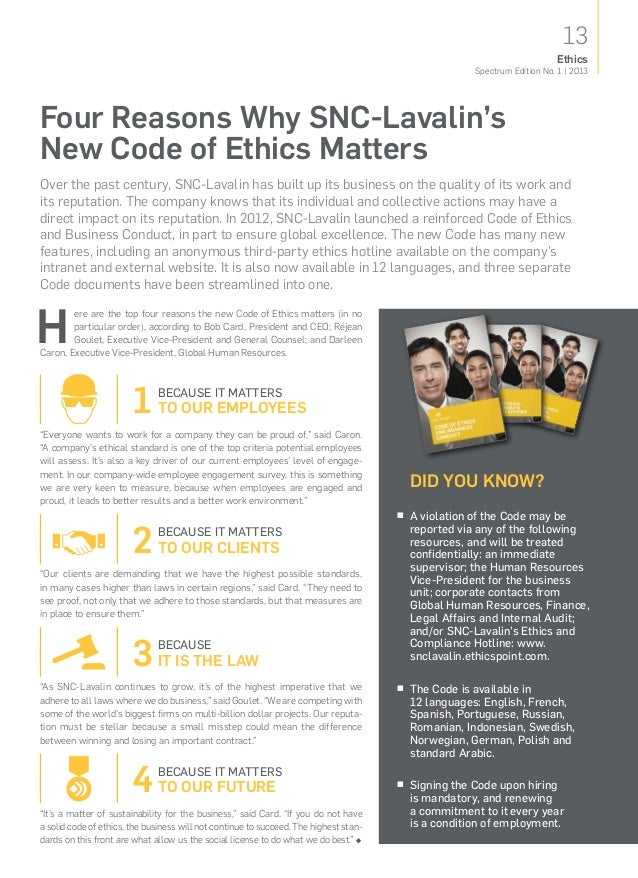 13Spectrum Edition No. 1   2013EthicsFour Reasons WhySNC‑Lavalin'sNewCodeofEthics MattersOver the past century, SNC‑La...