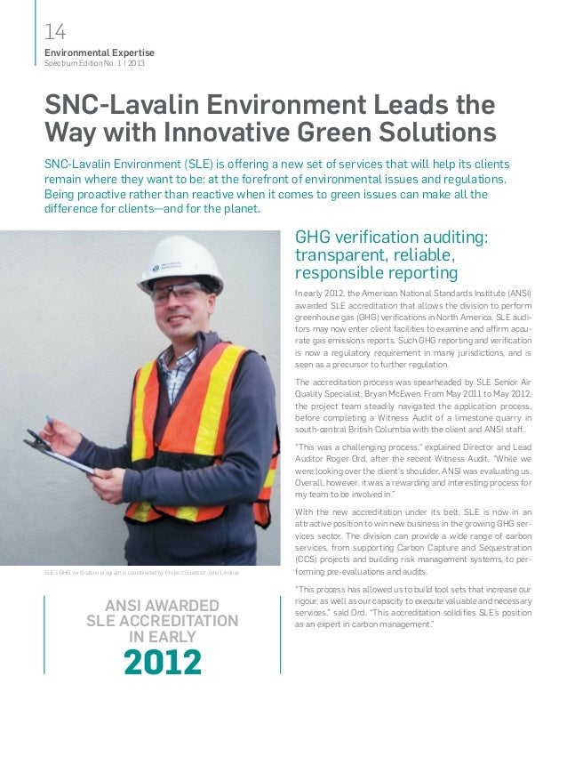 14Spectrum Edition No. 1   2013Environmental ExpertiseSLE's GHG verification program is coordinated by Project Scientist J...